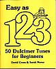 Easy as 1, 2, 3, Dulcimer Tunes for Beginners, by Cross and Morse